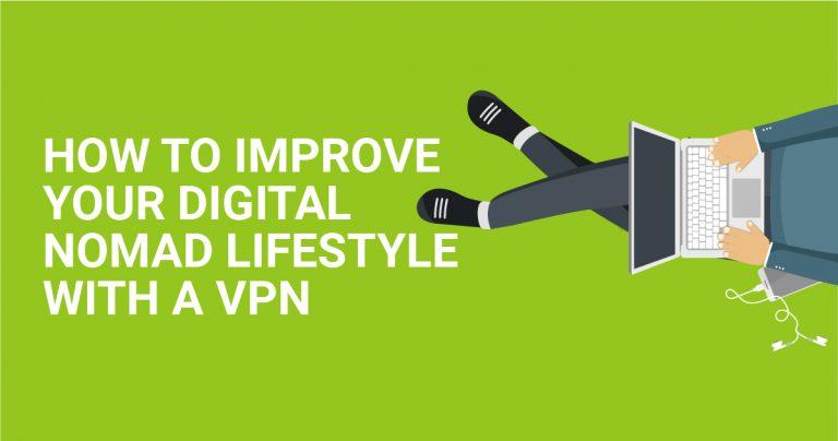 如何使用 VPN 改善您的数字游民生活