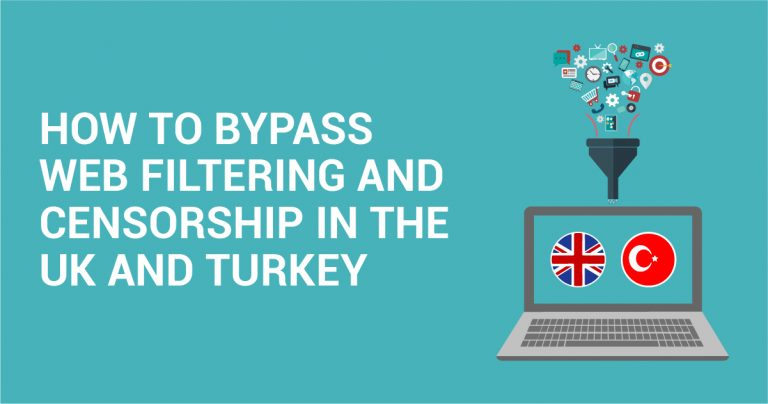 如何在英国及土耳其避开网络过滤和审查