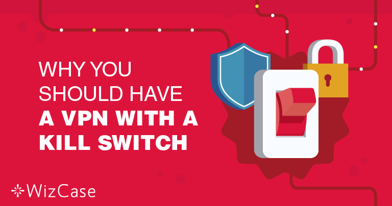 为什么VPN中止开关功能如此重要?