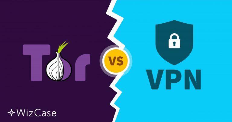 Tor与VPN – 哪个最安全