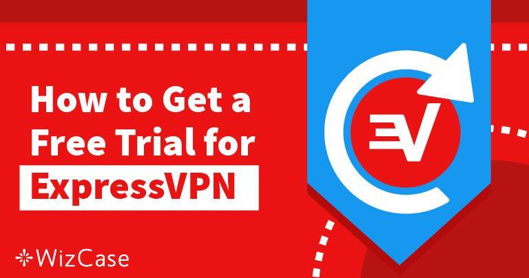 获得ExpressVPN免费试用30天 – 分步指南