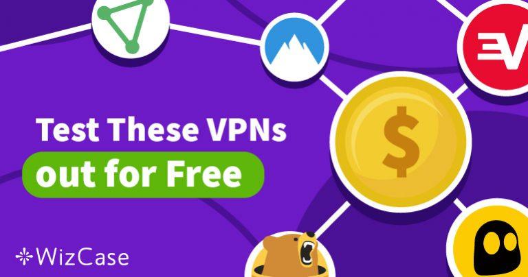 通过2019年的免费试用无风险尝试5大最佳VPN