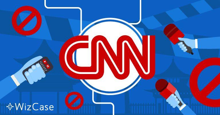 中国政府禁止CNN。以下是安全观看CNN频道的指南