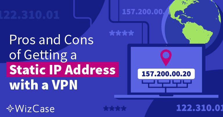 什么是静态IP地址及为什么你需要?