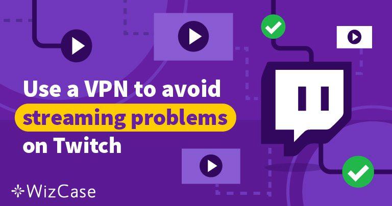 Twitch适用5大最佳VPN