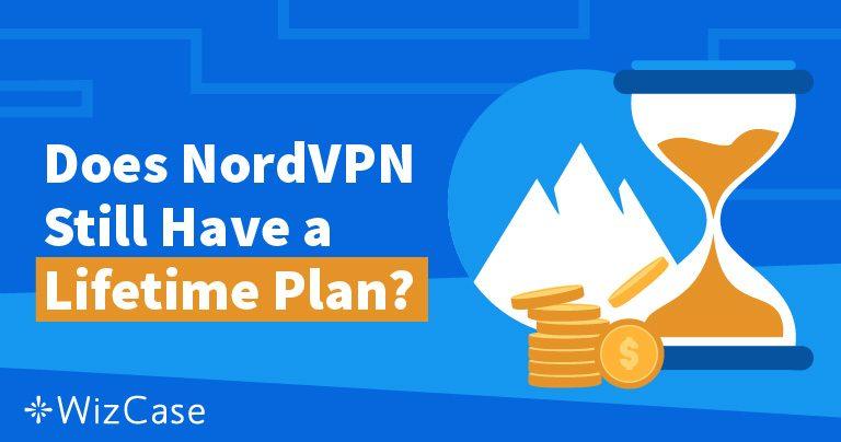 NordVPN终身订阅为什么消失及你为什么无需怀念
