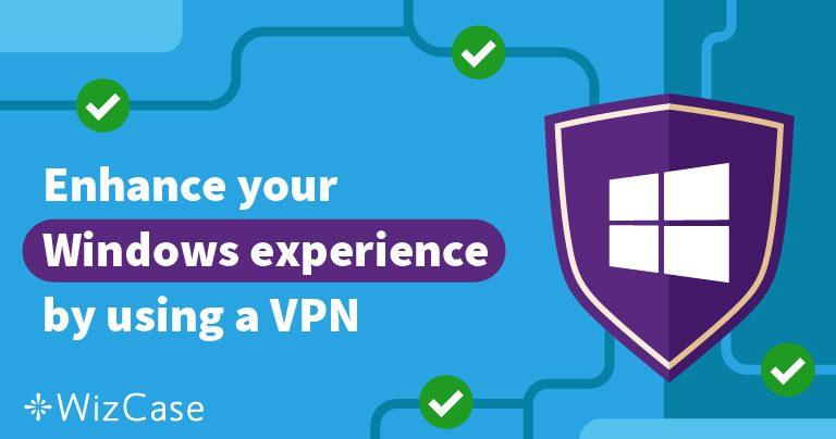 适用于Windows电脑的最佳5款VPN——更新于五月 2020
