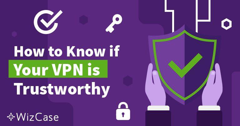你的VPN靠的住吗?