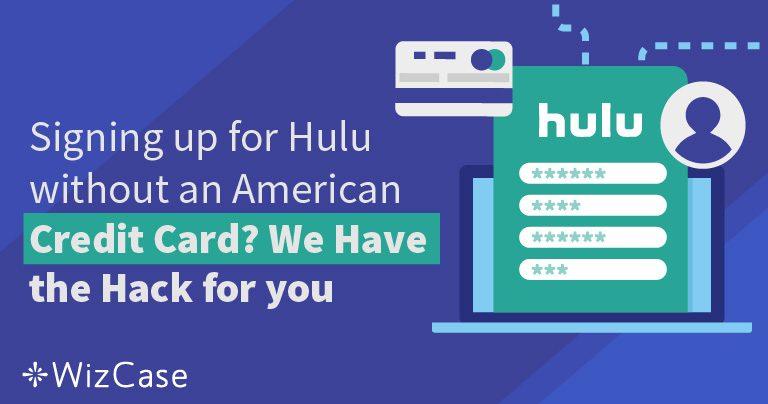 没有美国信用卡也能注册Hulu