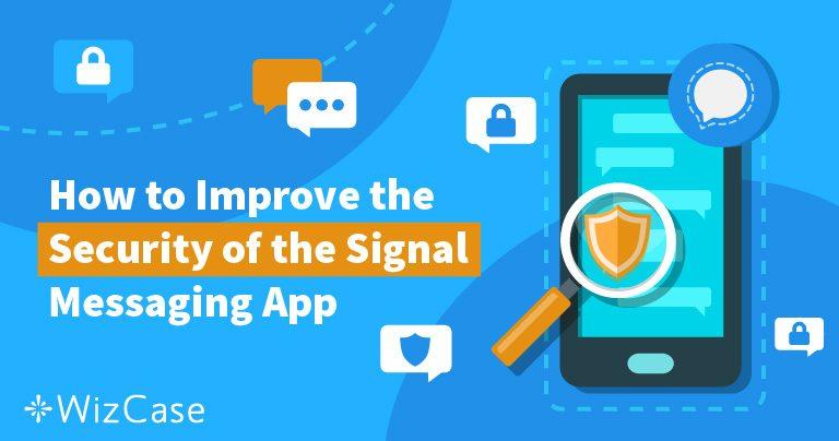 Signal私密聊天应用——介绍与工作原理 Wizcase
