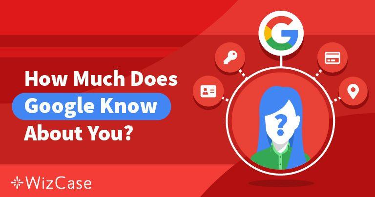 管理你的隐私:Google对你有多了解以及你可以做什么