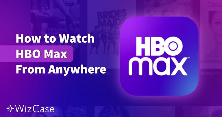 2021如何在中国观看HBO Max