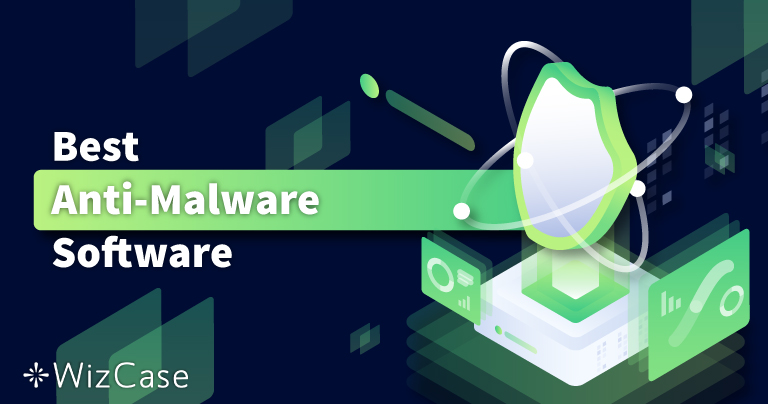 最佳6款删除+保护的反恶意软件程序(2021)