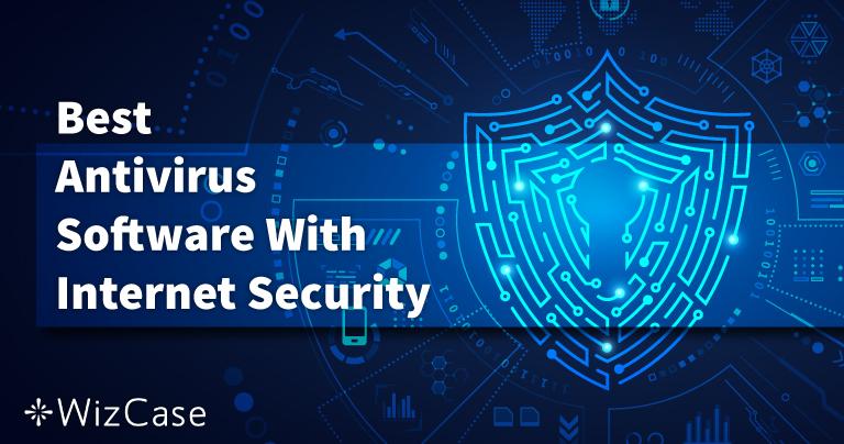 6 款最佳杀毒软件:保障电脑、Mac 和手机的互联网安全(2021)