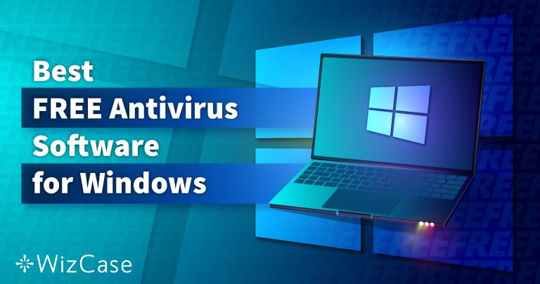 适用于Windows的最佳6款免费防毒(测试于2021)