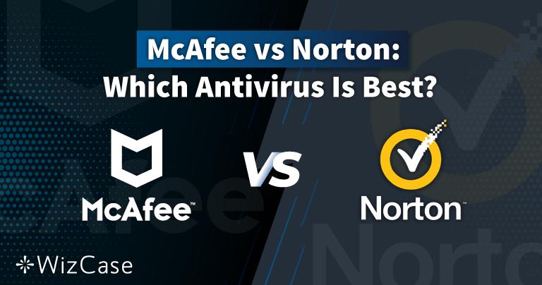 Norton vs McAfee 2021:哪款防毒最好?
