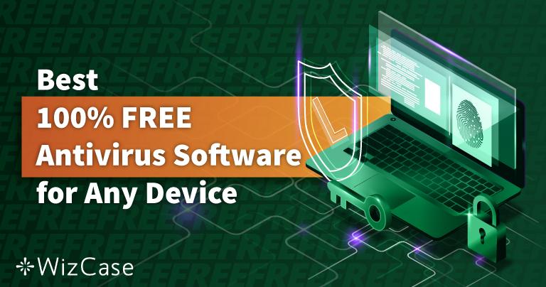 适用于PC、Mac及手机的最佳6款免费防毒(2021)