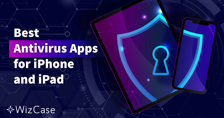 用于 iPhone 和 iPad 的最佳 5 款 iOS 杀毒软件(2021 更新)