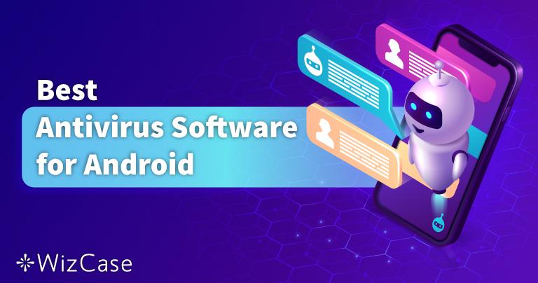 2021适用于 Android 手机和平板的最佳 5 款防毒